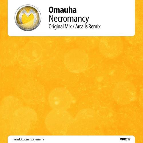Omauha - Necromancy (Arcalis Remix) [Mistique Dream] [GDJB 14.06.2012]