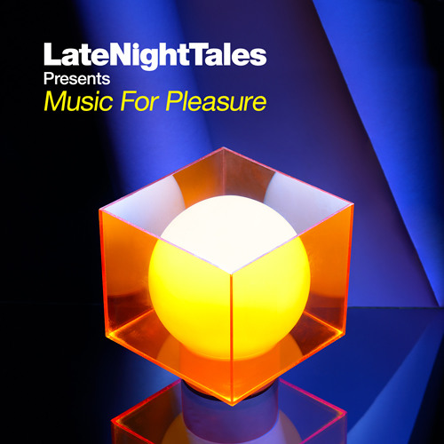 LateNightTales - Music For Pleasure Minimix