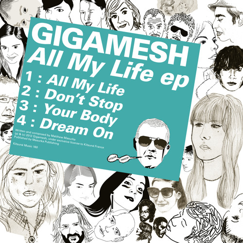 Gigamesh - All My Life EP (preview)