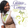 Greater Is Coming by Jekalyn Carr (Snippet)