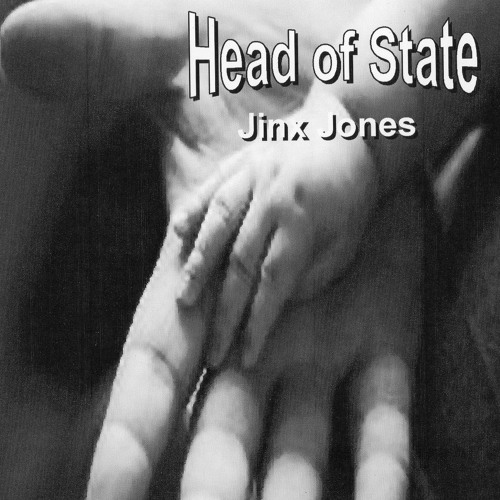 Head of State.....Jinx Jones ... 2012