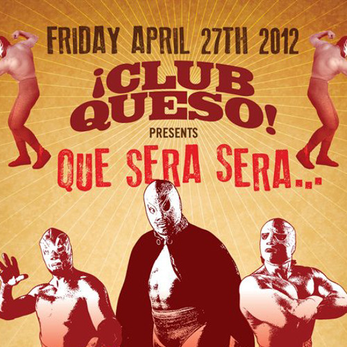 DJ MIx_Club Queso - Que Sera Sera.. Live