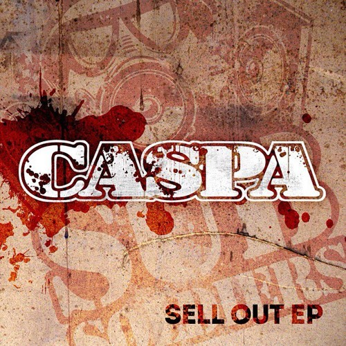 Caspa - You Sell out (Sell Out EP)