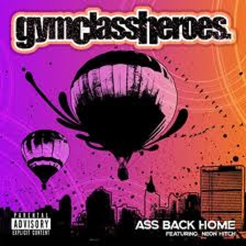 Gym Class Heroes - Ass Back Home (Andy-V Remix)