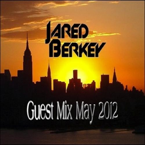 Guest Mix May 2012 - Jared Berkey