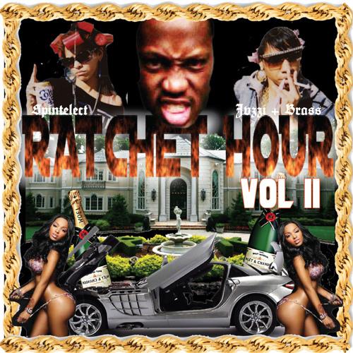 DJ Spintelect x Jazzi Brass Presents Ratchet Hour Vol 2