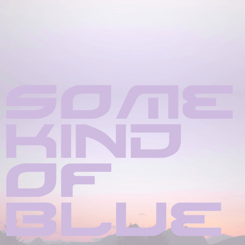 5TUFF - Some kind of blue