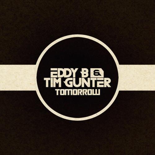 Eddy B and Tim Gunter - Tomorrow