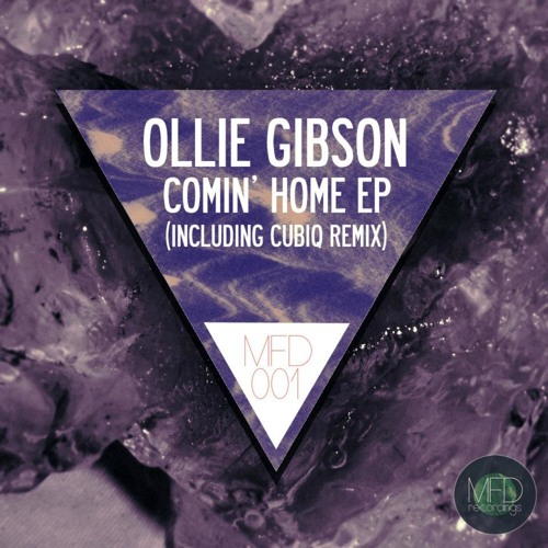 Ollie Gibson - Comin' Home (Cubiq's 'Domestic' Remix) [Made Fresh Daily 18.05.12]