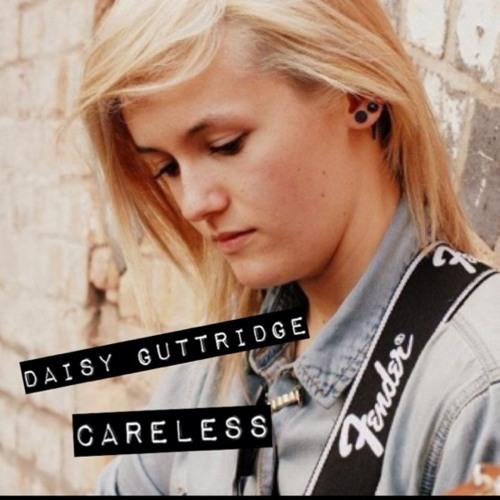 Careless - Daisy Guttridge (original song)