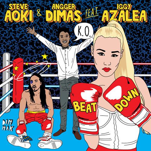 Steve Aoki & Angger Dimas - Beat Down ft Iggy Azalea [DimMak]