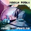 Download Knuckle Rumbla (Feat. Jeau Breedlove) (Elm Street Remix) Mp3