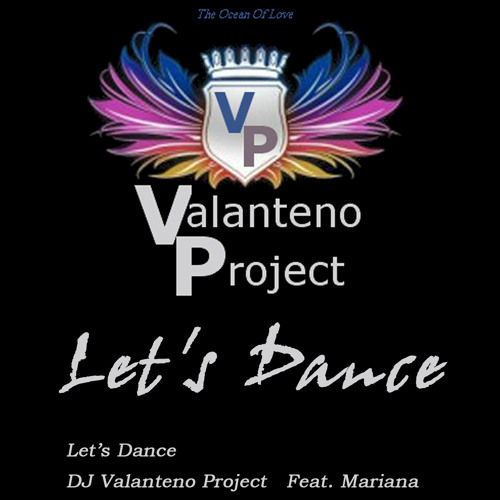 Valanteno Project  Feat. Mariana  -  Let´s Dance