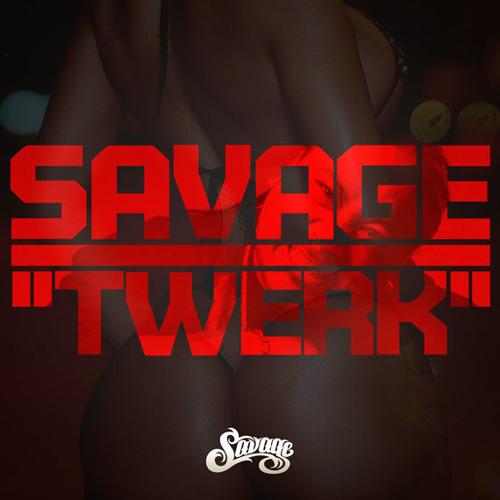 Savage - Twerk