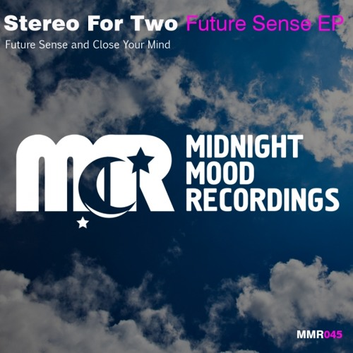 Stereo For Two - Future Sense (Original Mix) [MidnightMood Recordings]