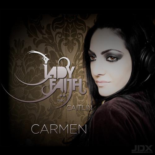 Lady Faith Feat. Caitlin - Carmen (Preview)