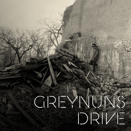 GreyNuns Drive - Dope Boy Blues