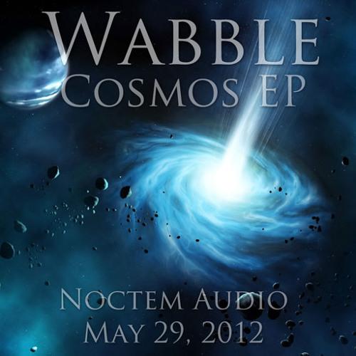Wabble - Wormhole (Clip) | Cosmos [NoctemAudio]