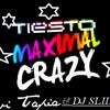 Dj Tiesto - Maximal Crazy (Avi tapia Feat. Dj SliiNk edit.)mix
