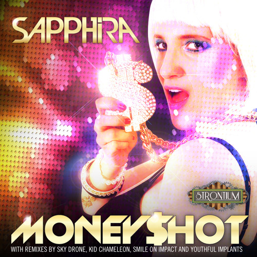 Sapphira - Money$hot (Youthful Implants remix)
