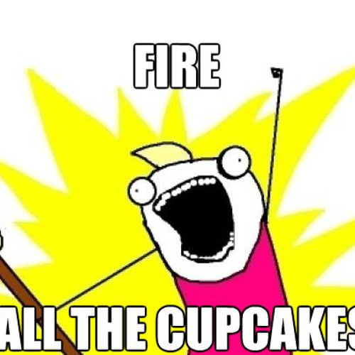 Fire All The Cupcakes (DR-Is-Too-Lazy-To-Fix-It Mix) - DirtyRock **FREE DOWNLOAD**
