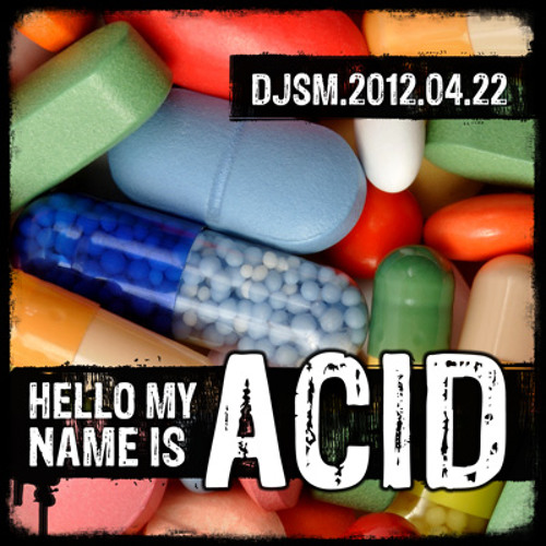 Hello My Name is Acid - Oldschool 90s Classic Acid Trance Mix by dj