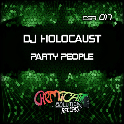 DJ Holocaust - Party People (Un-Mastered)