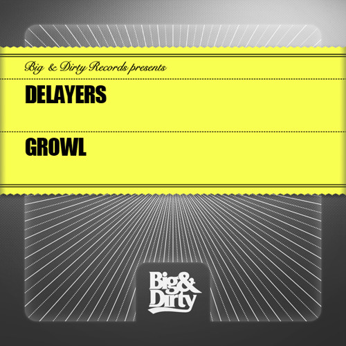 Virus T Studio and Big & Dirty Rec pres. Delayers - Growl (Preview) [OUT NOW]