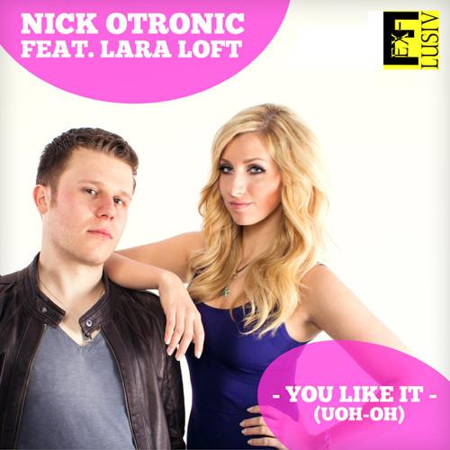 Nick Otronic feat. Lara Loft - You Like It on Energy Bremen, 04.05.2012 17h
