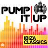 Pump It Up   Ibiza Classics Megamix (Out Now)