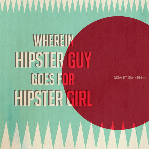 Wherein Hipster Guy Goes For Hipster Girl