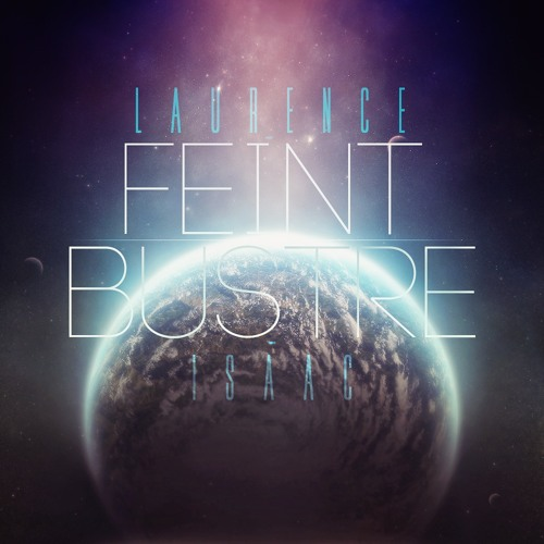 Feint - Laurence [Free Download]