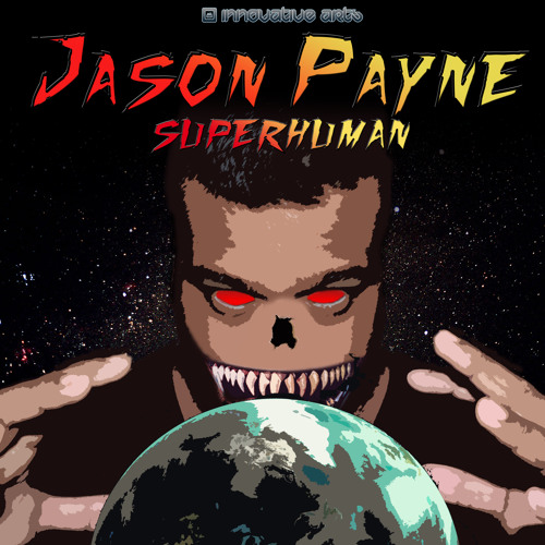 Superhuman OUT NOW ON INNOVATIVE ARTS!