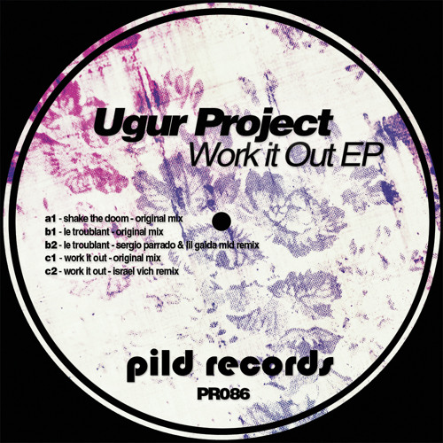 Ugur Project - Work It Out - Israel Vich Remix