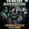 El Fother ft M-Thug & KNS - Yo No Toy Borracho (Remix Official)