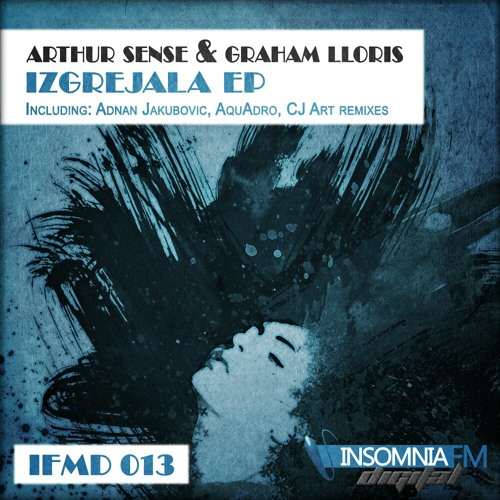 Arthur Sense & Graham Lloris - Izgrejala (CJ Art Remix) [InsomniaFm Digital]
