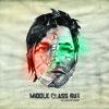 Middle Class Rut - New Low (Album Edit)