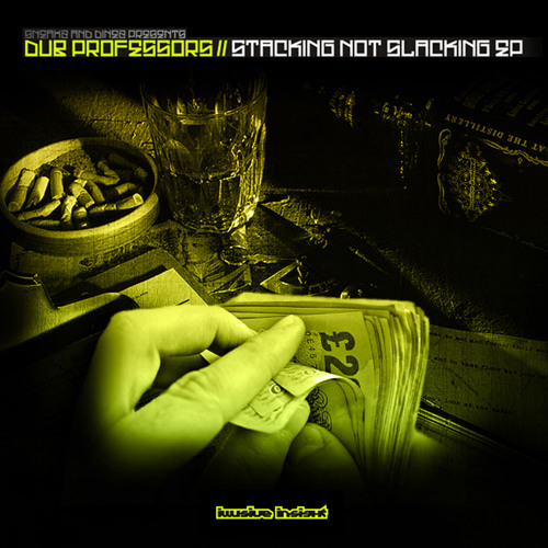 Dub Professors - Stacking Not Slacking (OUT NOW!! On Illusive Insight Recordings)