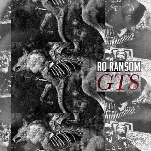 GTS- Ro Ransom