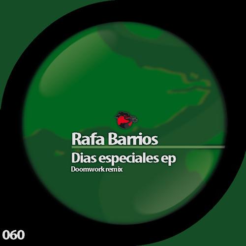 RAFA BARRIOS - DIAS ESPECIALES ( DOOMWORK RMX ) [REISEI RECORDS]