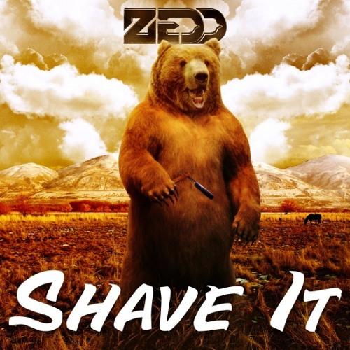 Zedd - Shave It (Skar Remix)