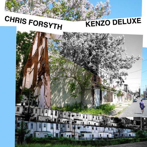"""Chris Forsyth """"East Kensington Run Down"""" from Kenzo Deluxe"""
