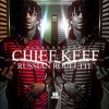 Chief Keef - Russian Roulette (Prod. By Lex Luger)