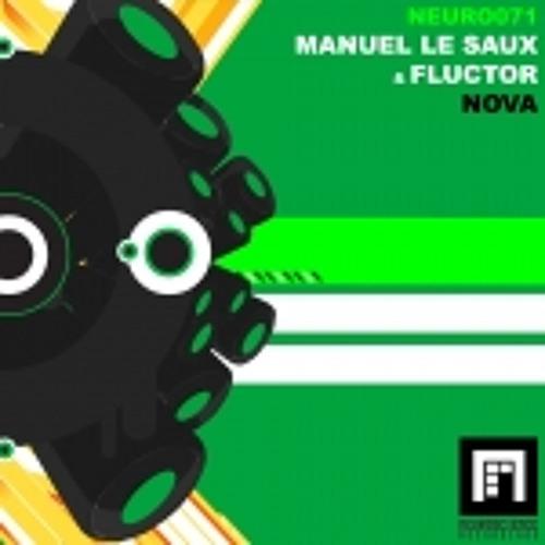 Manuel Le Saux & Fluctor - Nova (Dean Damman Remix) [Neuroscience Recordings]