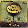 Cafe Anatolia - Khiyanat mariha - Turkish Music