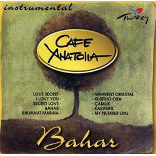 Cafe Anatolia - Khiyanat mariha - Turkish Music