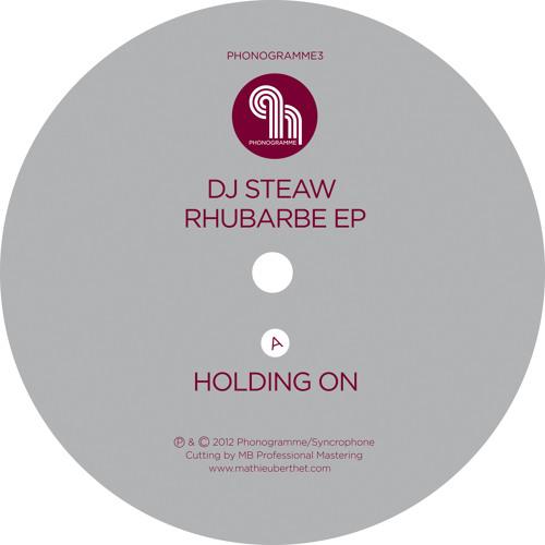 DJ STEAW - Rhubarbe ep ( Phonogramme record ) sample of 3 tracks