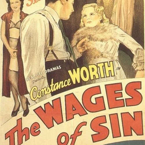 The Wages of Sin