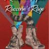Raccoon Tapes Vol.2...... Raccoon's Rage