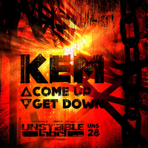 UNS028B - Kem - Get Down UNSTABLE LABEL [FREE D/L]